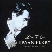 Video Delta Ferry,Bryan - Slave To Love-The Best Of Ballads - CD