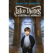 Jake Djones si pazitorii istoriei. Misiunea Venetia (eBook)