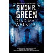 Dead Man Walking: A Country House Murder Mystery with a Supernatural Twist, Hardcover/Simon R. Green