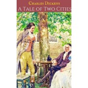 A Tale Of Two Cities: A First Unabridged Edition (Annotated) By Charles Dickens., Paperback/Charles Dickens