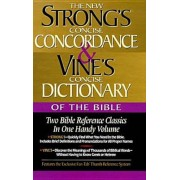 Strong's Concise Concordance and Vine's Concise Dictionary of the Bible: Two Bible Reference Classics in One Handy Volume, Hardcover