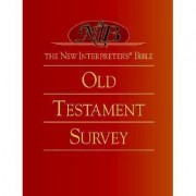 The New Interpreter's® Bible Old Testament Survey