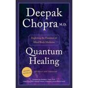Quantum Healing: Exploring the Frontiers of Mind/Body Medicine, Paperback/Deepak Chopra