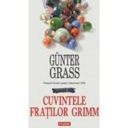 Cuvintele Fratilor Grimm - Gunter Grass
