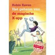 Het geheim van de magische X-app - Robin Raven en