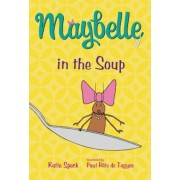 Maybelle in the Soup, Paperback