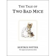 The Tale of Two Bad Mice, Hardcover