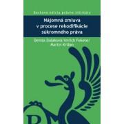 Nájomná zmluva v procese rekodifikácie súkromného práva(Denisa Dulaková)