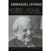 Entre Nous: Essays on Thinking-Of-The-Other, Paperback