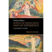 William Blake's Songs of Innocence and of Experience - A Student's Guide (Cooper Brendan)(Paperback) (9781787072206)