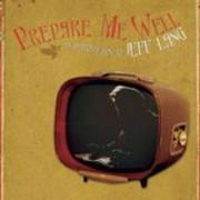 Jeff Lang - Prepare Me Well (0089408363627) (1 CD)