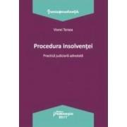 Procedura insolventei. Practica judiciara adnotata - Viorel Terzea