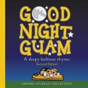 Good Night Guam: A sleepy bedtime rhyme, Paperback/Gerard Aflague