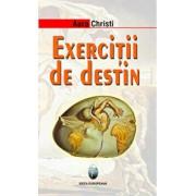 Exercitii de destin/Aura Christi