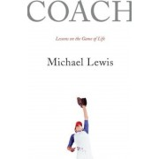 Coach: Lessons on the Game of Life, Hardcover