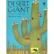 Desert Giant: The World of the Saguaro Cactus, Paperback