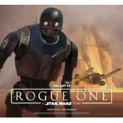 The Art of Rogue One: A Star Wars Story, Hardcover