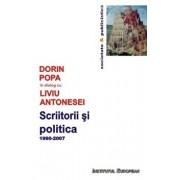 Scriitorii si politica/Dorin Popa, Liviu Antonesei