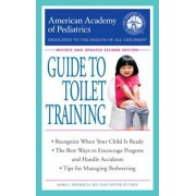 The American Academy of Pediatrics Guide to Toilet Training: Revised and Updated Second Edition, Paperback/American Academy of Pediatrics