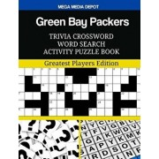 Green Bay Packers Trivia Crossword Word Search Activity Puzzle Book: Greatest Players Edition, Paperback/Mega Media Depot