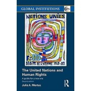 United The United Nations and Human Rights by Julie A. Mertus
