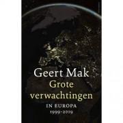 Grote verwachtingen - Geert Mak
