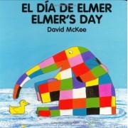 Elmer's Day (English-Spanish), Hardcover