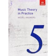Music Theory in Practice Model Answers, Grade 5 by ABRSM