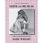 Edith and Mr. Bear, Paperback/Dare Wright