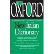 The Oxford New Italian Dictionary: Italian-English/English-Italian, Italiano-Inglese/Inglese-Italiano, Paperback/Oxford University Press