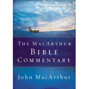 The MacArthur Bible Commentary, Hardcover