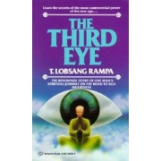 The Third Eye: The Renowned Story of One Man's Spiritual Journey on the Road to Self-Awareness, Paperback