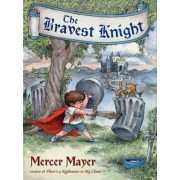 The Bravest Knight, Hardcover