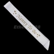 Alcoa Prime Nanny To Be White Satin Ribbon Sash Baby Shower Party Favours Golden Heart