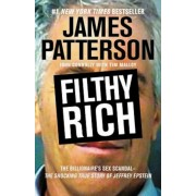 Filthy Rich: The Billionaire's Sex Scandal--The Shocking True Story of Jeffrey Epstein, Paperback