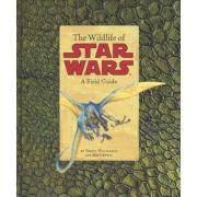 The Wildlife of Star Wars: A Field Guide, Paperback