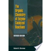 Organic Chemistry of Enzyme-catalyzed Reactions (Silverman Richard B. (Northwestern University Evanston IL USA))(Cartonat) (9780126437317)