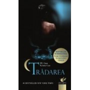 Casa noptii - vol. 2 Tradarea - P.C. Cast Kristin Cast