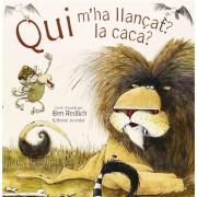 Qui M`Ha LlanÁ§at La Caca ?