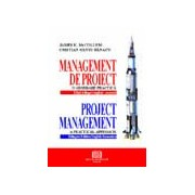 Management de proiect – o abordare practică. Project management – a practical approach.