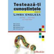 Testeaza-ti cunostintele la limba engleza cls 5-8 - Iulia Perju Laura Anton Ana-Maria Marin