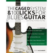 The Caged System and 100 Licks for Blues Guitar, Paperback/Joseph Alexander