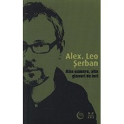 Alte camere, alte glasuri de ieri/Alex. Leo Serban