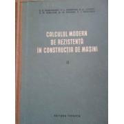 Calculul Modern De Rezistenta In Constructia De Masini - S.d. Ponomarev V.l. Biderman K.k. Liharev V.m. Makusin