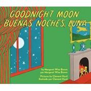 Goodnight Moon/Buenas Noches, Luna, Hardcover/Margaret Wise Brown