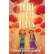Emily Out of Focus (Franklin Miriam Spitzer)(Cartonat) (9781510738546)