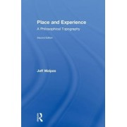 Place and Experience: A Philosophical Topography