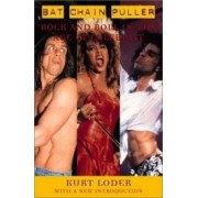 BAT CHAIN PULLER Rock and roll in the.. ISBN:9780815412250