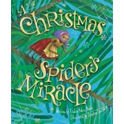 The Christmas Spider's Miracle, Hardcover/Trinka Hakes Noble