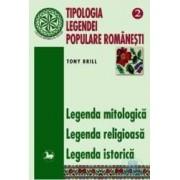Tipologia legendei populare romanesti 2 - Legenda Mitologica Legenda Religioasa - Tony Brill